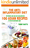 The Anti Inflammatory Diet: 100 Asian Recipes Fit For The Ketogenic Diet
