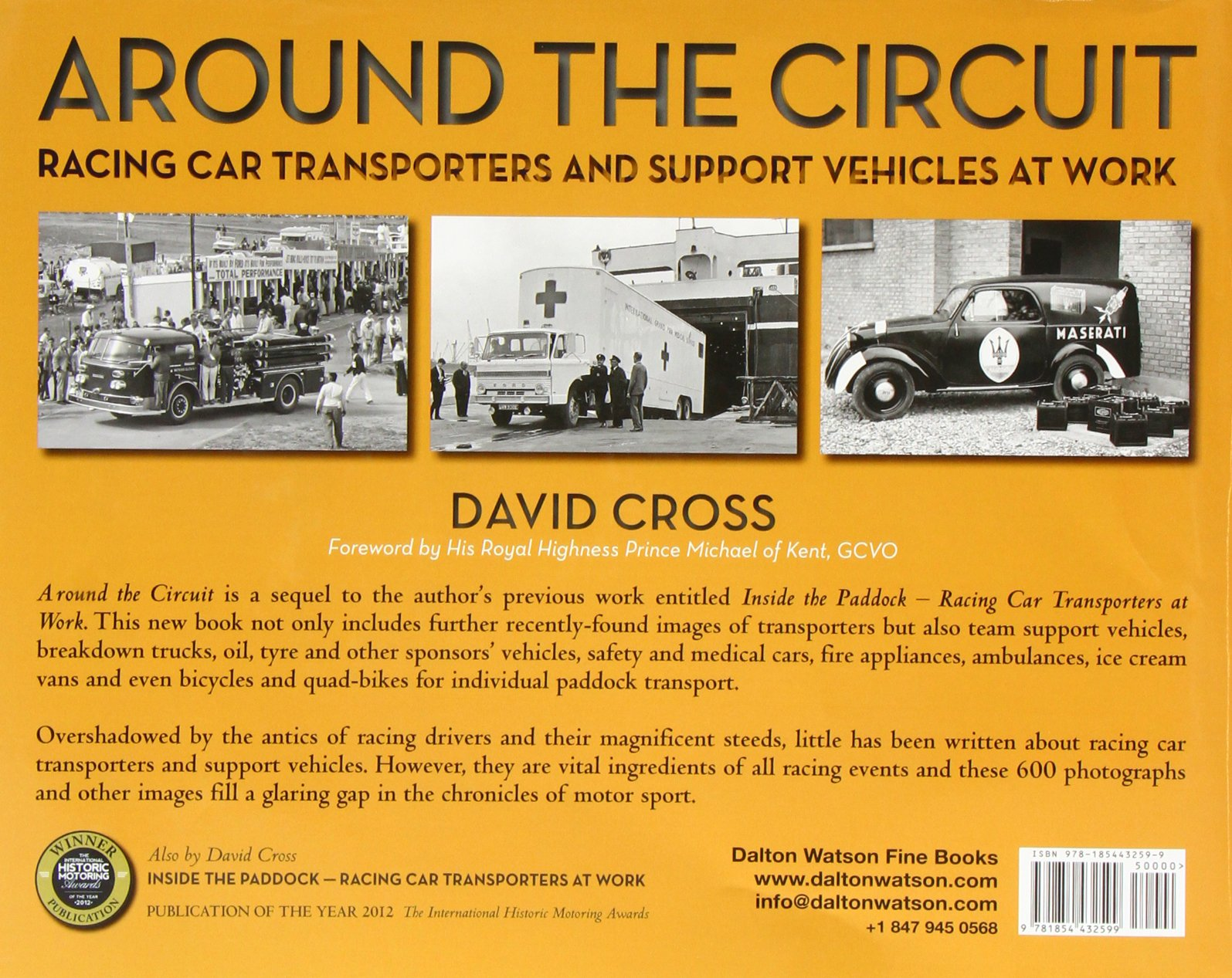 Around The Circuit Racing Car Transporters And Support Vehicles At More Display Circuits Hobby Category List Email David A Work Cross 9781854432599 Books