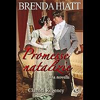 Promesse natalizie (Classici Regency)