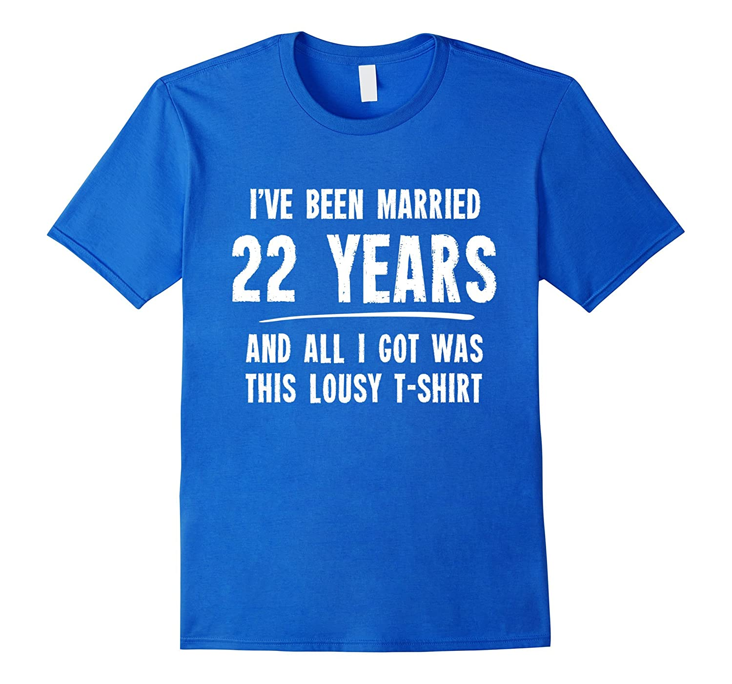 22nd Wedding Anniversary Gift Ideas: 22 Year Anniversary Gift 22nd Wedding Married Funny T
