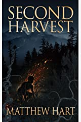 SECOND HARVEST (THE LAST ITERATION Book 2) Kindle Edition