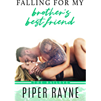 Falling for my Brother's Best Friend (The Baileys Book 4) (English Edition)
