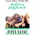 Falling for my Brother's Best Friend (The Baileys Book 4)