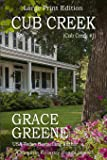 Cub Creek (Large Print): A Virginia Country Roads Novel