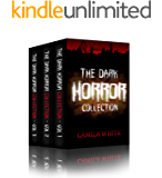 HORROR Complete Collection: The Dark Horror: Ghost Suspense Thrillers