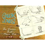 Chuck Jones: The Dream that Never Was