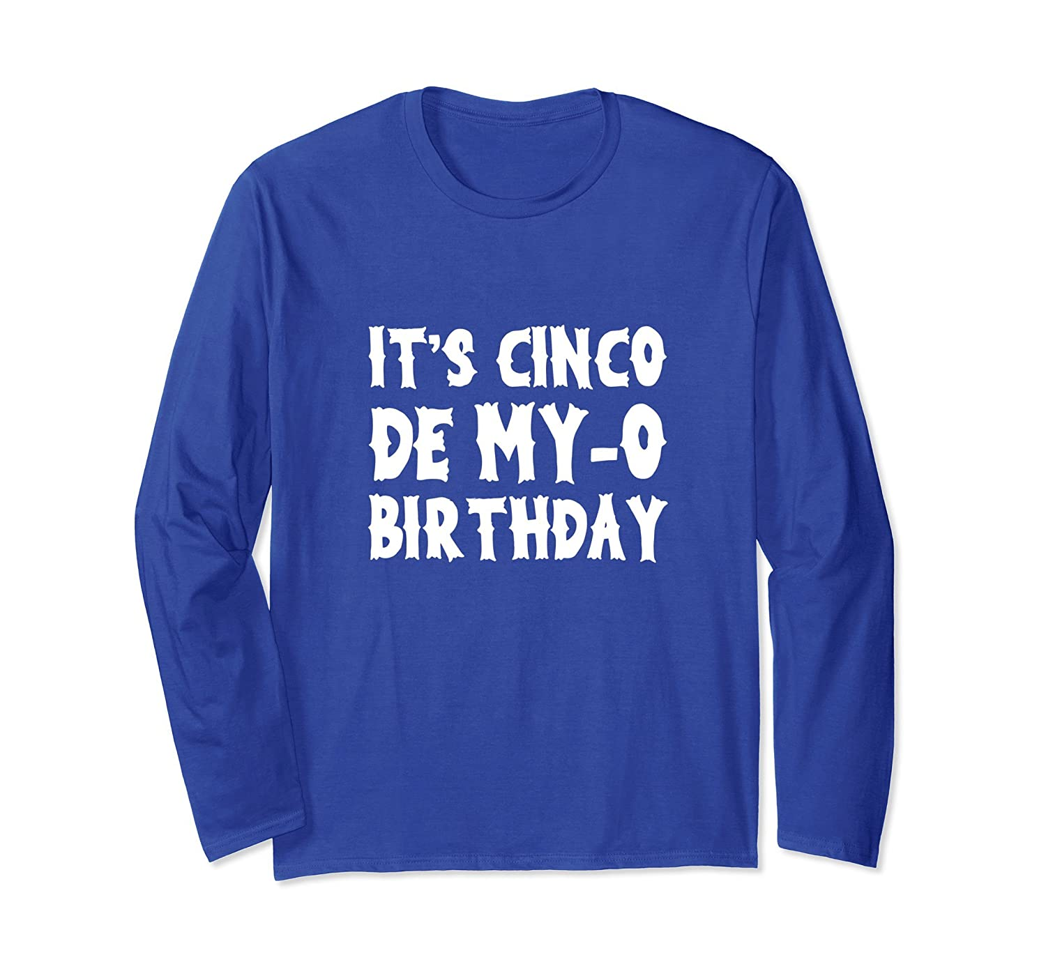 Cinco De Mayo Long Sleeve Shirt Birthday Gift for Men Women-alottee gift