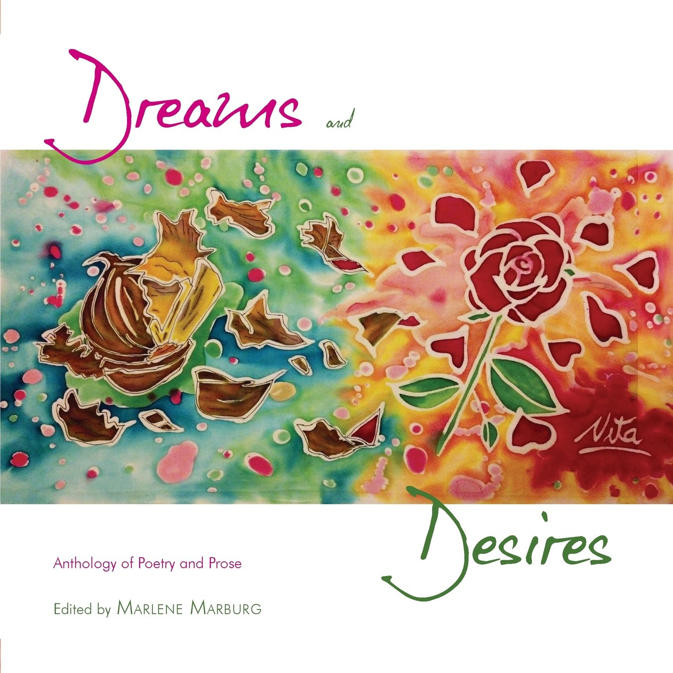 Dreams and Desires: Anthology of Poetry and Prose. ebook