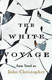 The White Voyage