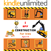 I Spy Construction for Kids Ages 4-8: A fun guessing construction site, car and truck picture puzzle book learning for toddlers, Preschool and Kindergarten ( I Spy Books for Kids 1)