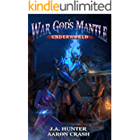 War God's Mantle: Underworld (The War God Saga Book 3)