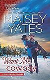 Want Me, Cowboy: A Billionaire Boss Workplace Romance (Copper Ridge)