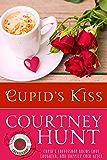 Cupid's Kiss (Cupid's Coffeeshop Book 2)