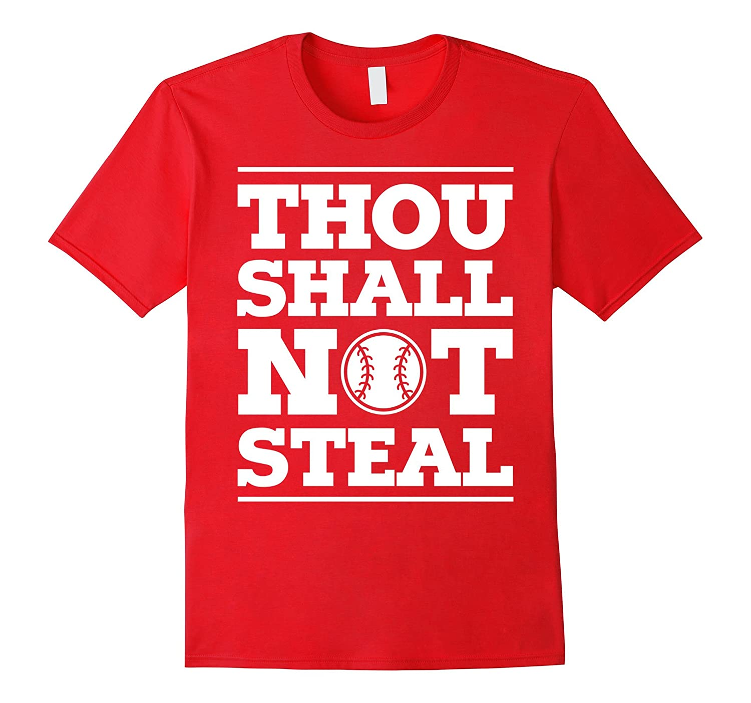Thou Shall Not Steal Baseball Softball Funny Sports Team Tee-FL