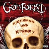 Sickness And Misery [Explicit]