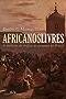 Africanos livres: A abolição do tráfico de escravos no Brasil