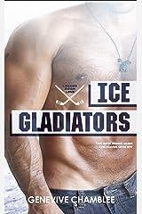Ice Gladiators (Locker Room Love Book 3) Kindle Edition