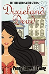 Dixieland Dead (The Haunted Salon Series) Kindle Edition