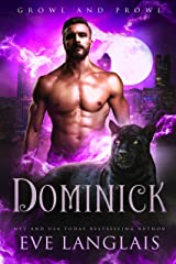 Dominick (Growl and Prowl Book 1) Kindle Edition