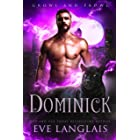 Dominick (Growl and Prowl Book 1)