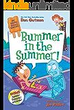 My Weird School Special: Bummer in the Summer!