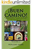 ¡Buen camino! A Reading & Listening Language Adventure in Spanish: Volume 2 (Spanish Edition)