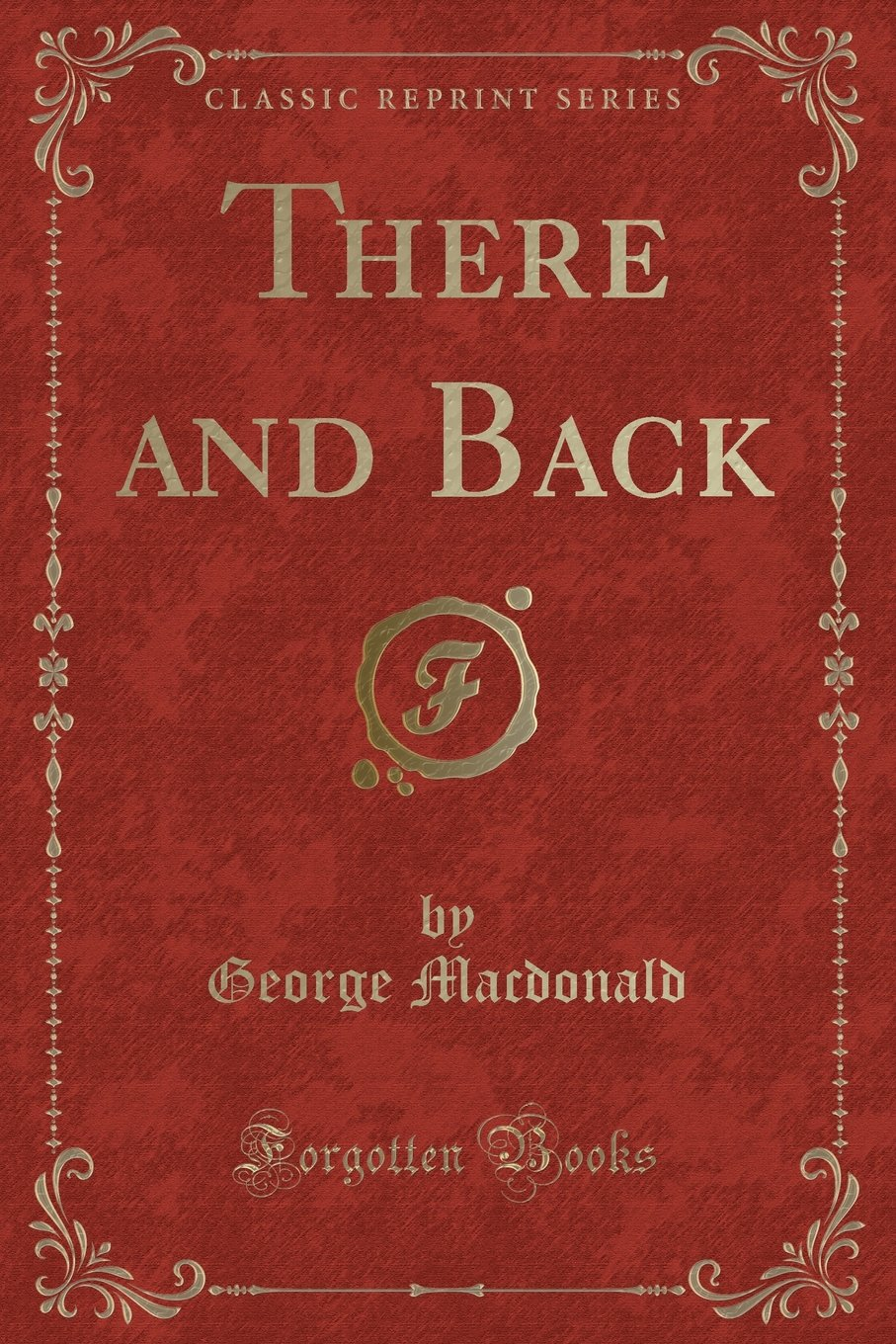 There and Back (Classic Reprint) pdf