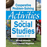 Cooperative Problem-Solving Activities for Social Studies Grades 6?12 (English Edition)