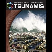 Tsunamis (21st Century Skills Library: Real World Math)