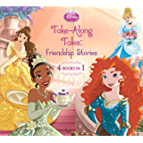 Disney Princess Take-Along Tales: Friendship Stories (Disney Storybook (eBook)) (English Edition)