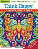 Think Happy! Coloring Book: Craft, Pattern, Color, Chill (Design Originals) 96 Playful Art Activities on Extra-Thick…