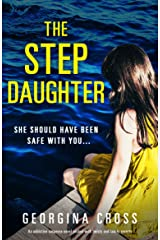 The Stepdaughter: An addictive suspense novel packed with twists and family secrets Kindle Edition
