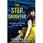 The Stepdaughter: An addictive suspense novel packed with twists and family secrets