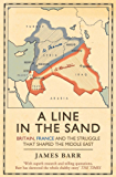 A Line in the Sand: Britain, France and the struggle that shaped the Middle East