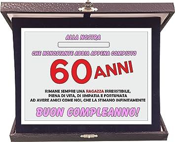 T Shirteria Targa Premio Compleanno 60 Anni Donna Idea