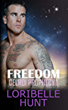 Freedom (Delroi Prophecy Book 1)