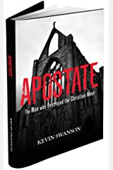 Apostate: The Men Who Destroyed the Christian West Hardcover