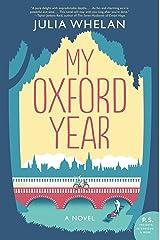 My Oxford Year: A Novel Kindle Edition
