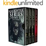 Slaughter Series Books 1 - 3 Bonus Edition: Scary Horror Story with Supernatural Suspense