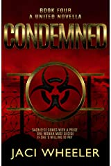 Condemned : A United Novella (The United Trilogy Book 4) Kindle Edition