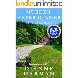 Murder After Dinner: a Northwest Cozy Mystery (Northwest Cozy Mystery Series Book 15)