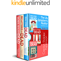 The Lily Sprayberry Realtor Cozy Mystery Series Books 1 - 3