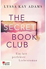The Secret Book Club – Ein fast perfekter Liebesroman (The Secret Book Club-Reihe 1) (German Edition) Kindle Edition