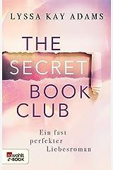 The Secret Book Club – Ein fast perfekter Liebesroman (The Secret Book Club-Reihe 1) (German Edition) eBook Kindle