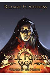 The Wizard of the North: Epic Fantasy (The Soul Forge Saga Book 2) Kindle Edition