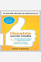 Likeable Social Media: How to Delight Your Customers, Create an Irresistible Brand, and Be Generally Amazing on Facebook (& Other Social Networks) (Hardback) - Common Audible Audiobook