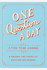 One Question a Day: A Five-Year Journal: A Personal Time Capsule of Questions and Answers Flexibound