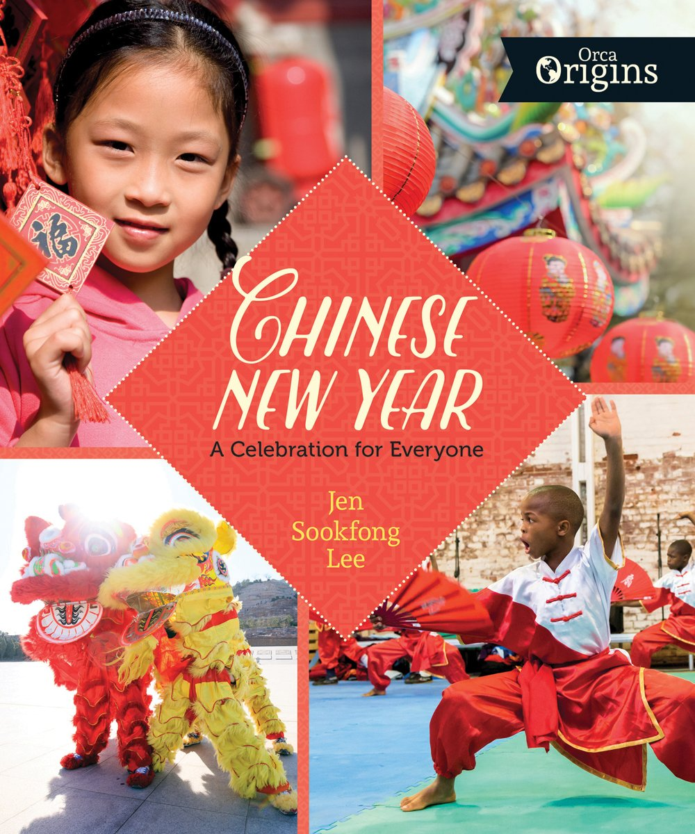 Chinese New Year: A Celebration for Everyone (Orca Origins)