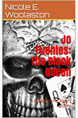 Jo Fuentes: The Black Queen: A Valentine Apart Story Kindle Edition