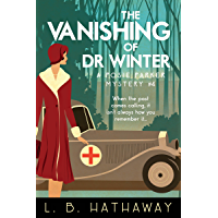 The Vanishing of Dr Winter: A Cozy Historical Murder Mystery (The Posie Parker Mystery Series Book 4) (English Edition)